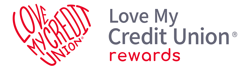 Love My Credit Union Rewards Resource Center